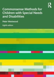 Image for Commonsense methods for children with special needs and disabilities