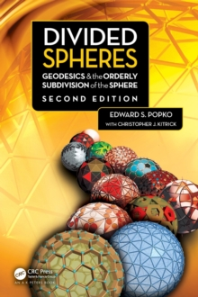 Image for Divided spheres  : geodesics and the orderly subdivision of the sphere