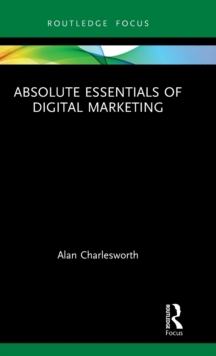 Image for Absolute essentials of digital marketing