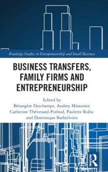 Image for Business transfers, family firms and entrepreneurship