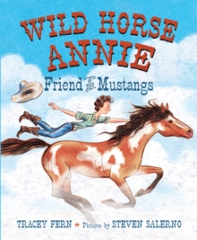 Image for Wild horse Annie  : friend of the Mustangs