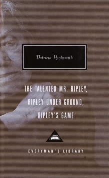 Image for The Talented Mr Ripley / Ripley under Ground / Ripley's Game