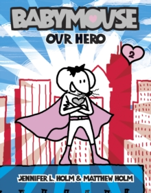 Image for Babymouse #2: Our Hero