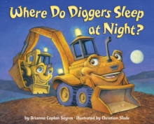 Image for Where do diggers sleep at night?