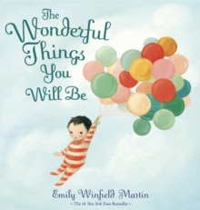 Image for The wonderful things you will be