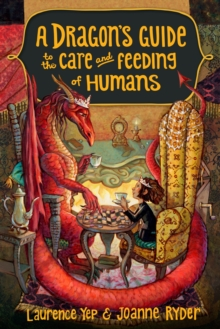 Image for A dragon's guide to the care and feeding of humans