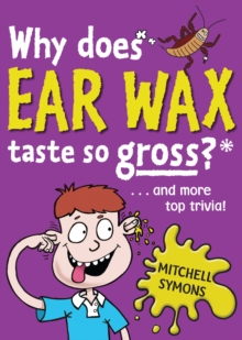 Image for Why does ear wax taste so gross?  : and more top trivia!