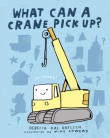 Image for What can a crane pick up?