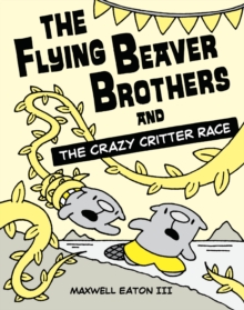 Image for The flying beaver brothers and the Crazy Critter Race