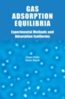 Image for Gas adsorption equilibria: experimental methods and adsorptive isotherms