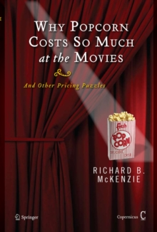 Image for Why popcorn costs so much at the movies  : and other pricing puzzles