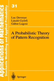 Image for A Probabilistic Theory of Pattern Recognition