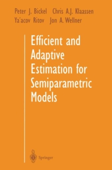 Image for Efficient and Adaptive Estimation for Semiparametric Models