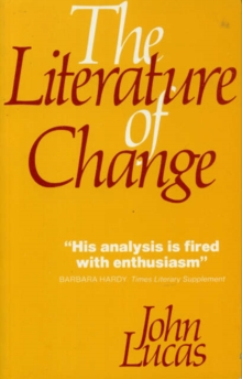 Image for The Literature of Change : Studies in the Nineteenth-Century Provincial Novel