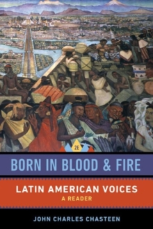 Image for Born in blood and fire  : Latin American voices