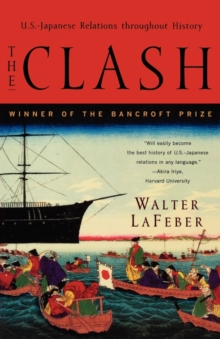 Image for The Clash : U.S.-Japanese Relations Throughout History