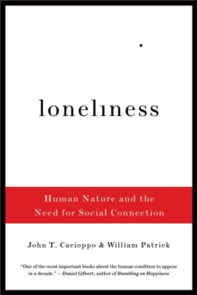 Image for Loneliness  : human nature and the need for social connection