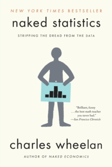 Image for Naked statistics  : stripping the dread from the data