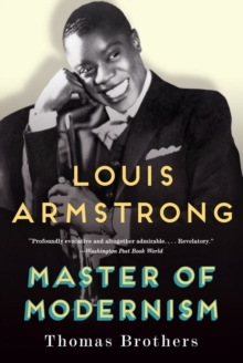 Image for Louis Armstrong  : master of modernism