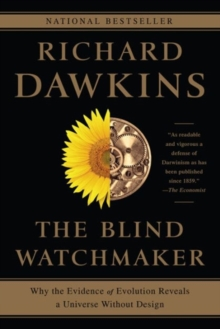 Image for The blind watchmaker  : why the evidence of evolution reveals a universe without design