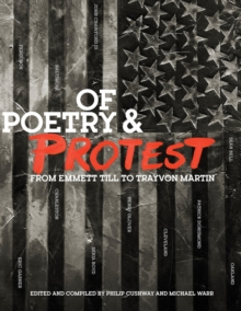 Image for Of poetry & protest  : from Emmett Till to Trayvon Martin