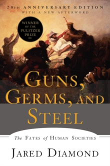 Image for Guns, Germs, and Steel : The Fates of Human Societies