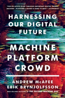 Image for Machine, platform, crowd  : harnessing our digital future