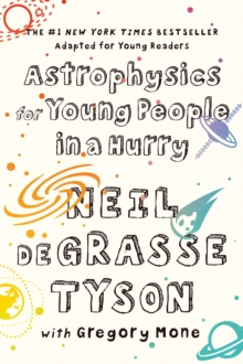 Image for Astrophysics for young people in a hurry