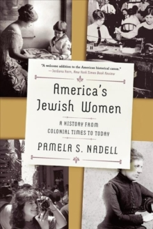 Image for America`s Jewish Women - A History from Colonial Times to Today