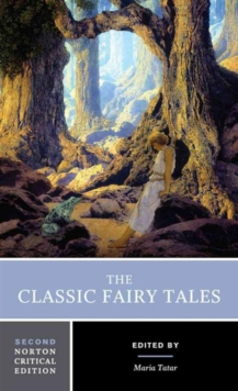 Image for The classic fairy tales  : texts, criticism