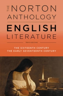 Image for The Norton anthology of English literatureVol. B,: The sixteenth century, the early seventeenth centuries