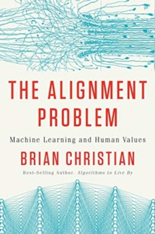 Image for The Alignment Problem - Machine Learning and Human Values
