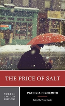 Image for The Price of Salt : A Norton Critical Edition