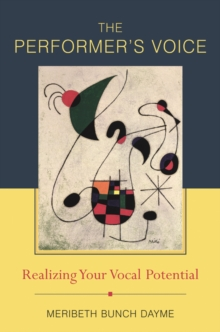 Image for The performer's voice  : realizing your vocal potential