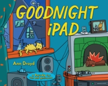 Image for Goodnight iPad  : a parody for the next generation