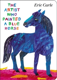Image for The Artist Who Painted a Blue Horse