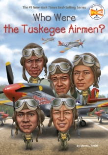 Image for Who were the Tuskegee airmen?