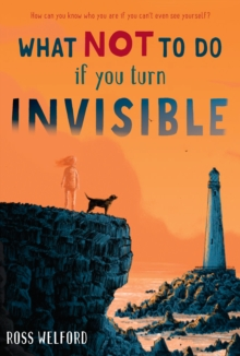 Image for What Not to Do If You Turn Invisible
