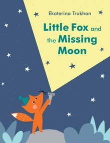 Image for Little Fox and the missing moon