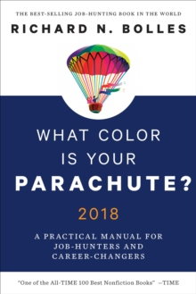 Image for What color is your parachute? 2018  : a practical manual for job-hunters and career-changers