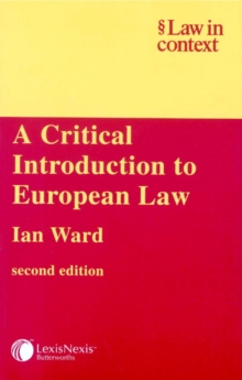 A Critical Introduction to European Law (Law in Context)