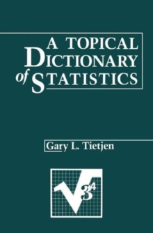 A Topical Dictionary of Statistics