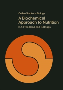 A Biochemical Approach to Nutrition (Outline Studies in Biology)
