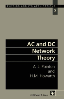 AC and DC Network Theory (Physics and Its Applications)