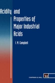 Acidity and Properties of Major Industrial Acids
