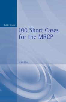 100 Short Cases for the MRCP, 2Ed (100 Cases)