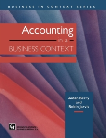 Accounting in a Business Context (Business in Context Series)