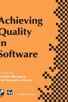 Achieving Quality in Software: Proceedings of the third international conference on achieving quality in software, 1996 (IFIP Advances in Information and Communication Technology)