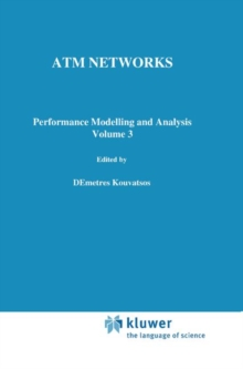 ATM Networks: Performance Modelling and Evaluation, Vol. 3