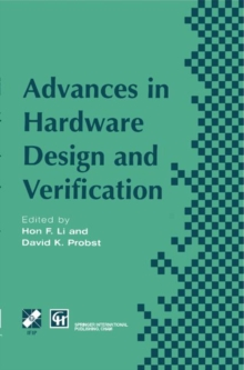 Advances in Hardware Design and Verification (IFIP Advances in Information and Communication Technology)